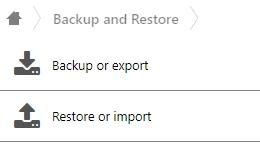 Restore or import